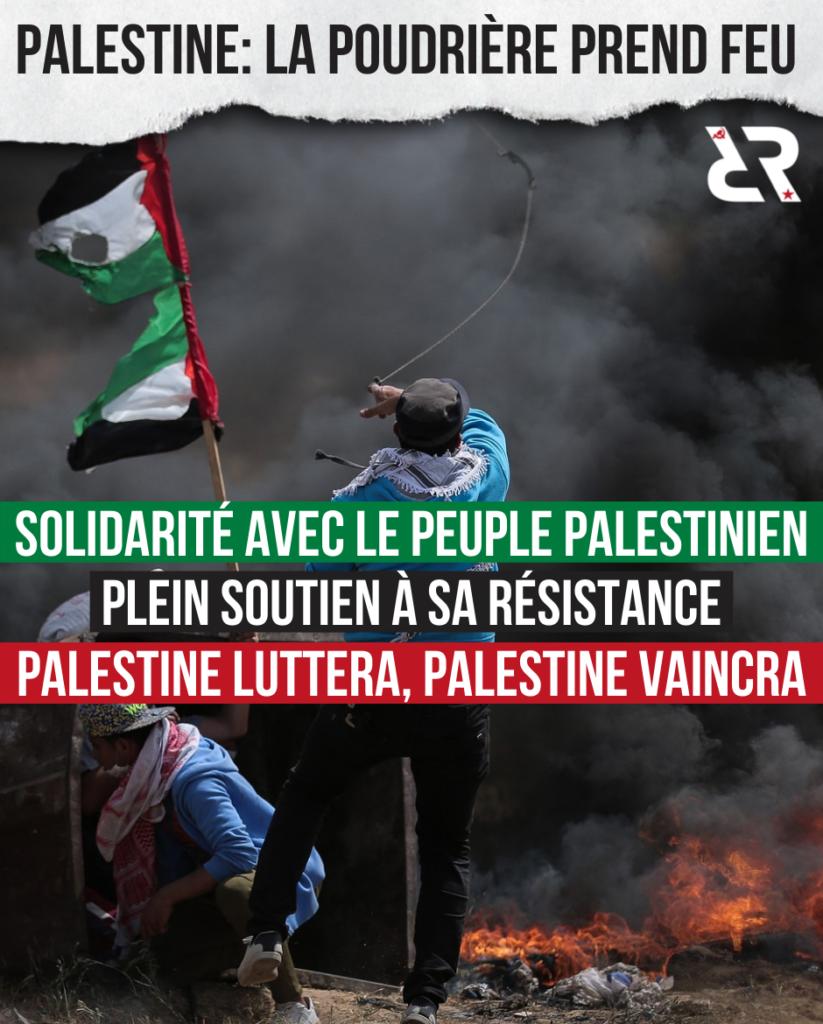 Palestine : la poudrière prend feu