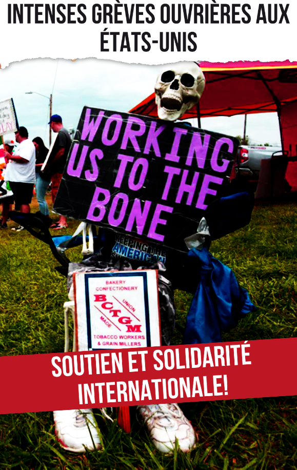 Intenses grèves ouvrières aux États-Unis : soutien et solidarité internationale !